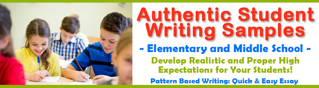 Elementary Writing Samples, Middle School Writing Examples, Sample Essays