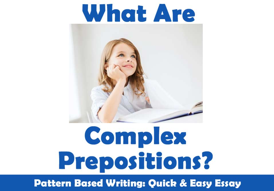What are Complex Prepositions?