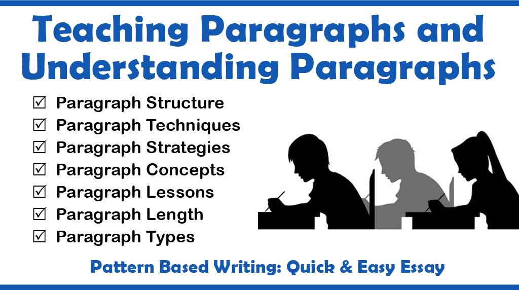 Teaching Paragraphs and Understanding Paragraphs